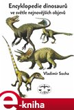 Encyklopedie dinosar ve svtle nejnovj&#237;ch objev - oblka