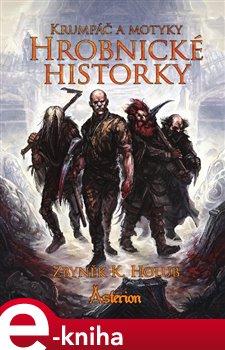 Obálka titulu Krumpáč a motyky: Hrobnické historky