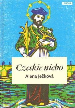 Czeskie niebo - Alena Ježková