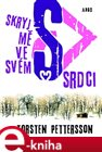 Skryj m ve sv&#233;m srdci