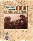 Československý zahraniční  odboj za 2. světové války na západě - obálka