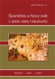 Španělsko a nový svět v době vlády Habsburků - obálka
