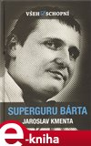 Superguru Bárta (Elektronická kniha) - obálka