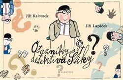 Obálka titulu Otazníky detektiva Štiky