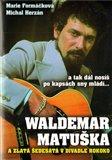 Waldemar Matuška  a Zlatá šedesátá - obálka