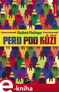 Obálka titulu Peru pod kůží