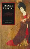 Esence ženství (Zdraví a plodnost ženy v klasických čínských textech) - obálka