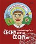 Čechy krásné, Čechy mé (Kniha, vázaná) - obálka