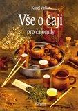 Vše o čaji pro čajomily - obálka