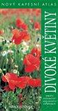 Divoké květiny (Nový kapesní atlas) - obálka