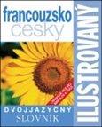 Ilustrovaný francouzsko - český slovník - obálka
