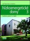 Obálka knihy Nízkoenergetické domy 3