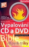 Bible vypalování CD a DVD - obálka