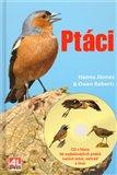 Ptáci ( + CD s hlasy 96 nejběžnějších ptáků našich měst, zahrad a lesů) - obálka