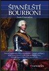 Obálka knihy Španělští Bourboni