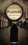 Platnéř (Historický román) - obálka