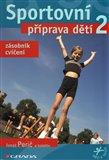 Sportovní příprava dětí 2 (Zásobník cvičení) - obálka