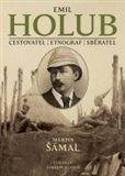 Emil Holub (Cestovatel – etnograf - spisovatel) - obálka