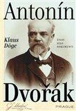 Antonín Dvořák (Život – dílo – dokumenty) - obálka