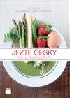 Obálka knihy Jezte česky - rok v naší kuchyni