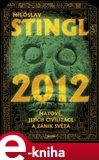 2012 (Mayové, jejich civilizace a zánik světa) - obálka