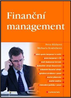 Finanční management - Michaela Roubíčková, Petra Růčková