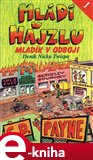 Ml&#225;d&#237; v hajzlu I. (Mlad&#237;k v odboji) - oblka