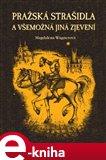 Pražská strašidla a všemožná jiná zjevení - obálka