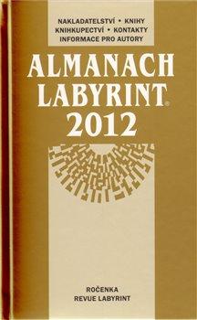 Obálka titulu Almanach Labyrint 2012