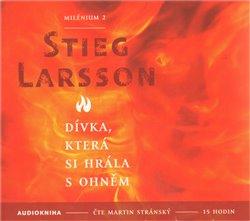 Dívka, která si hrála s ohněm. Milénium 2, CD - Stieg Larsson