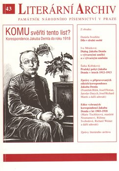 Oblka titulu Komu sviti tento list?  Korespondence Jakuba Demla do roku 1918