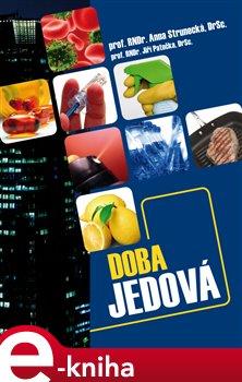 Doba jedová - Jiří Patočka, Anna Strunecká e-kniha
