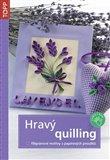 Hravý quilling (Filigránové motivy z papírových proužků) - obálka