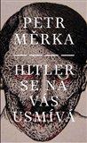 Hitler se na vás usmívá - obálka