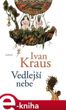Vedlejší nebe - Ivan Kraus e-kniha
