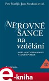 Nerovn&#233; ance na vzdl&#225;n&#237; - oblka