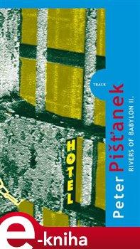 Rivers of Babylon II. - Peter Pišťanek e-kniha
