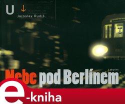 Obálka titulu Nebe pod Berlínem