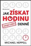 Obálka knihy Jak získat hodinu denně