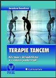 Terapie tancem (Role tance v dějinách lidstva a v současné psychoterapii) - obálka