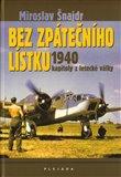 Bez zpátečního lístku (Kapitoly z letecké války 1940) - obálka
