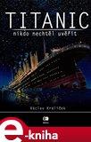 Titanic (Nikdo nechtěl uvěřit) - obálka