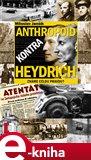 Anthropoid kontra Heydrich (Známe celou pravdu?) - obálka