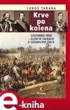 Krve po kolena (Solferino 1859 – zlom ve válkách o sjednocení Itálie) - obálka