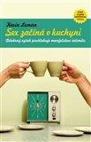 Sex začíná v kuchyni (... a mnohdy tam i končí) - obálka