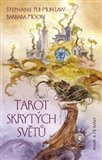 Tarot skrytých světů (Kniha a 78 karet) - obálka