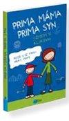 Obálka knihy Prima máma,  prima syn –  užijem si klukovin