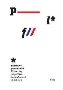 Obálka titulu Panorama francouzské literatury  od počátků po současnost