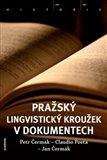 Pražský lingvistický kroužek v dokumentech - obálka