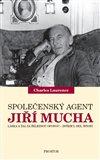 Společenský agent Jiří Mucha - obálka